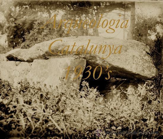 ARQUEOLOGIA - CATALUNYA - 1930'S - DOLMEN - POSITIU DE VIDRE (Fotografía Antigua - Estereoscópicas)