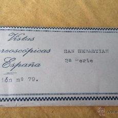 Fotografía antigua: VISTAS ESTEREOSCOPICAS- 15 VISTAS DE SAN SEBASTIAN. COLECCION Nº 79 SERIE 2º. Lote 49892696
