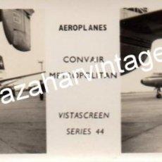 Fotografía antigua: ESTEROSCOPICA AVIACION, VISTASCREEN AVION CONVAIR METROPOLITAN, 110X45MM. Lote 113272727