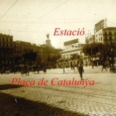 Fotografía antigua: ESTACIÓ FERROCARRILS CATALANS - PLAÇA DE CATALUNYA - 1920'S - POSITIU DE VIDRE . Lote 140503822