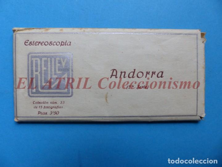 ANDORRA - COLECCION Nº 33 - RELLEV - COMPLETA CON 15 VISTAS (Fotografía Antigua - Estereoscópicas)