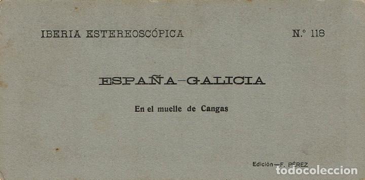 Fotografía antigua: VISTA ESTEREOSCÓPICA. EN EL MUELLE DE CANGAS (PONTEVEDRA). GALICIA. - Foto 2 - 169666348
