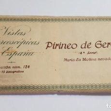 Fotografía antigua: RELLEV - VISTAS ESTEREOSCOPICAS DE ESPAÑA - COLECCION 124 PIRINEO DE GERONA NURIA MOLINA 4 SERIE . Lote 176300200