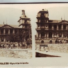 Fotografía antigua: TOLEDO. ESTEREOSCOPICA DE TOLEDO AYUNTAMIENTO. Lote 178841320