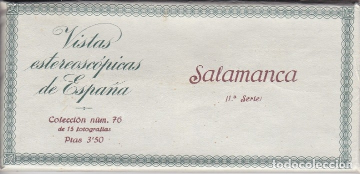 SALAMANCA - VISTAS ESTEREOSCOPICAS DE ESPAÑA- COLECCION Nº 76 - 15 POSTALES (FOTOGRAFIA) (Fotografía Antigua - Estereoscópicas)