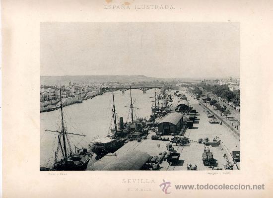 LITOGRAFÍA HAUSER Y MENET. AÑO1891. SEVILLA.- EL MUELLE (Fotografía Antigua - Fotomecánica)
