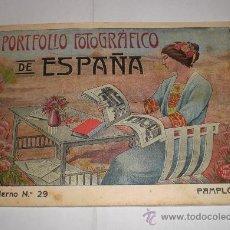 Fotografía antigua: PORTAFOLIO FOTOGRÁFICO DE ESPAÑA: Nº 29 PAMPLONA. Lote 33619102