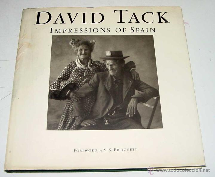 ANTIGUO LIBRO IMPRESSIONS OF SPAIN - FOLKLORE Y TRADICION ESPAÑOLA - PHOTOGRAPHS BY FOREWORD BY TACK (Fotografía Antigua - Fotomecánica)
