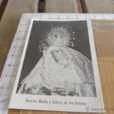 Fotografía antigua: FOTO VIRGEN NUESTRA MADRE Y SEÑORA DE LOS DOLORES CINCUENTENARIO 1922 1972 HUELVA. Lote 42595468