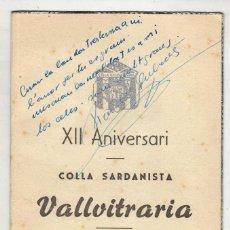 Fotografía antigua: COLLA SARDANISTA VALLVITRARIA XII ANIVERSARIO 1960 BARCELONA. Lote 57879370
