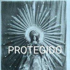 Fotografía antigua: ANTIGUA FOTOGRAFIA DE NUESTRA SEÑORA DE GRACIA PATRONA DE PUERTOLLANO CIUDAD REAL. Lote 82972748