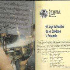 Fotografía antigua: AGRUPACIÓ SARDANISTA -10 ANYS PUBILLES DE LA SARDANA A PALAMÓS(1985-2000) - + DE 150 FOTOGRAFIES . Lote 84242012