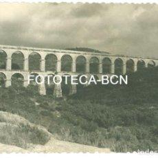 Fotografía antigua: FOTO ORIGINAL ACUEDUCTO DE LES FERRERES TARRAGONA AÑOS 50 - 10,5X7,5 CM. Lote 94804803