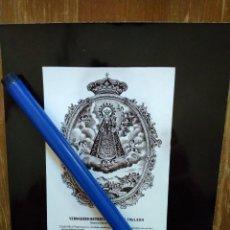 Fotografía antigua: ANTIGUA ESTAMPA DEL VERDADERO RETRATO DE NTRA. SRA. DEL COLLADO DE SANTISTEBAN DEL PUERTO JAEN. Lote 100541195