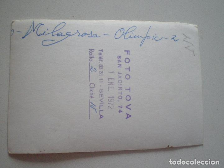Fotografía antigua: ANTIGUA FOTOGRAFIA MILAGROSA OLIMPIC SEVILLA 1972 JUGADORES DE FUTBOL // EQUIPO COLEGIO INSTITUTO - Foto 2 - 122447343