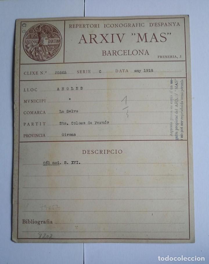 Fotografía antigua: 1918 Cal noi Segle XVI Arxiu Mas Anglès La Selva Santa Coloma de Farnés Girona 15 x 22 - Foto 3 - 140748602