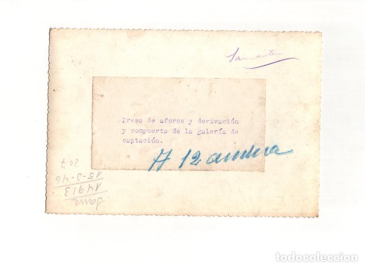 Fotografía antigua: PRESA DE AFOROS Y DERIVACIÓN Y COMPUERTA DE LA GALERÍA DE CAPTACIÓN - 17,5 X 11,5 CM - Foto 2 - 166327222
