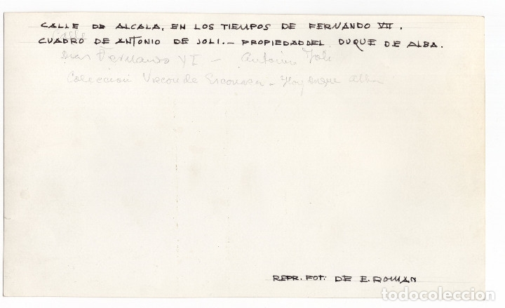 Fotografía antigua: MADRID.- CALLE DE ALCALA EN TIEMPOS DE FERNANDO VII. CUADRO ANTONIO JOLI .REP.FOT. E.ROMAN. 23X13,5 - Foto 2 - 177636695