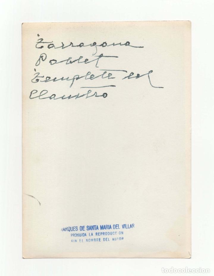 Fotografía antigua: TARRAGONA.- MONASTERIO DE POLLET. TEMPLETE CLAUSTRO. FOT. MARQUÉS DE SANTA MARIA DEL VILLAR.12,5X18. - Foto 2 - 178006940