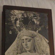 Fotografia antica: ANTIGUA FOTOGRAFIA DE VIRGEN DE LOS DOLORES DE GINES SEVILLA? FOTO SARRACER AÑOS 60.. Lote 182827136
