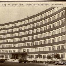 Fotografía antigua: NAPOLI OSPEDALE MILITARE AMERICANO. Lote 185991725