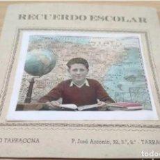 Fotografía antigua: RECUERDO ESCOLAR, FOTOGRAFIA PERSONAL, ESCUELA DE TARRAGONA. Lote 205005565
