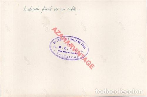 Fotografía antigua: FOTOGRAFIA 18X12 - AÑOS 40 - MADERAS DEL VALLE DE ARAN - BARCELONA - ESTACION FINAL DE UN CABLE - Foto 2 - 223454138