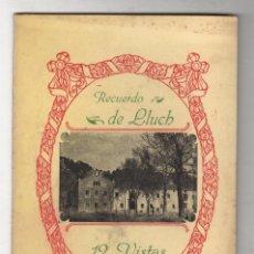 Fotografía antigua: RECUERDO DE LLUCH. 12 VISTAS. MALLORCA. C. 1930. Lote 278326458