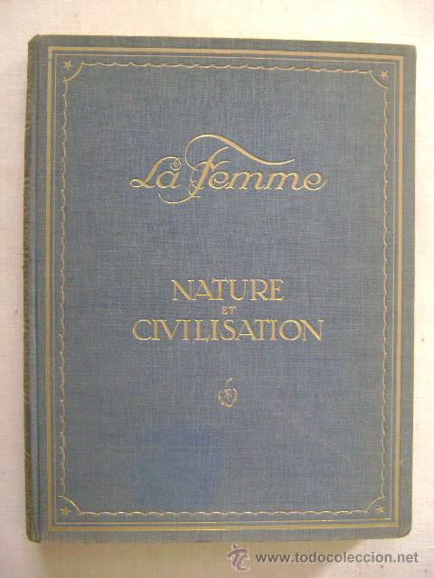 LA FEMME.NATURE ET CIVILISATION.Nº-660 (Fotografía Antigua - Gelatinobromuro)