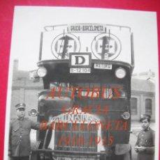Fotografía antigua: AUTOBUS DE BARCELONA - 1915 - 1920 - GRACIA - BARCELONETA . Lote 50055599
