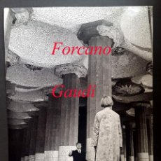 Fotografía antigua: GAUDÍ - EUGENI FORCANO - FOTOGRAFIA 1960'S - STUDIO FORCANO . Lote 135497102