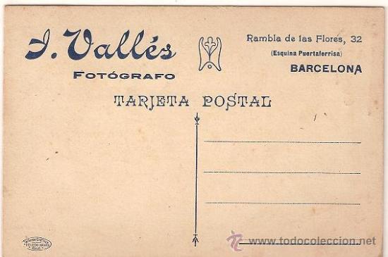 Fotografía antigua: 0467- ANTIGUA TARJETA POSTAL - FOTO VALLÉS - RAMBLA DE LAS FLORES 32 - BARCELONA - Foto 2 - 26943455