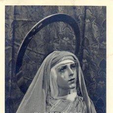 Fotografía antigua: SEMANA SANTA SEVILLA, POSTAL FOTOGRAFICA VIRGEN DEL MAYOR DOLOR, HERMANDAD DE LA CARRETERIA. Lote 47725464