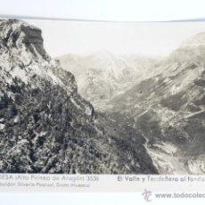 Fotografía antigua: TARJETA POSTAL ORDESA EL VALLE Y TENDEÑERA AL FONDO. Lote 49529796