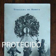 Fotografía antigua: ANTIGUA FOTOGRAFIA LA SANTISIMA VIRGEN DE CIGÜELA PATRONA DE TORRALBA DE RIBOTA ZARAGOZA. Lote 82971172