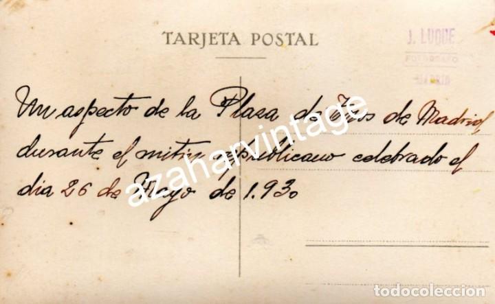Fotografía antigua: MADRID, 1930, MITIN REPUBLICANO EN LA PLAZA DE TOROS DE LAS VENTAS - Foto 2 - 108822527
