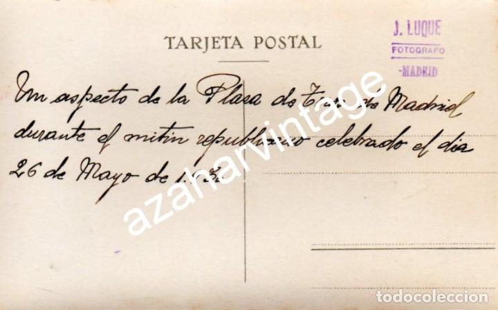 Fotografía antigua: MADRID, 1930, MITIN REPUBLICANO EN LA PLAZA DE TOROS DE LAS VENTAS - Foto 2 - 108822751