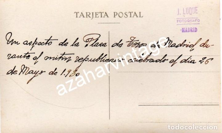 Fotografía antigua: MADRID, 1930, MITIN REPUBLICANO EN LA PLAZA DE TOROS DE LAS VENTAS - Foto 2 - 108822835