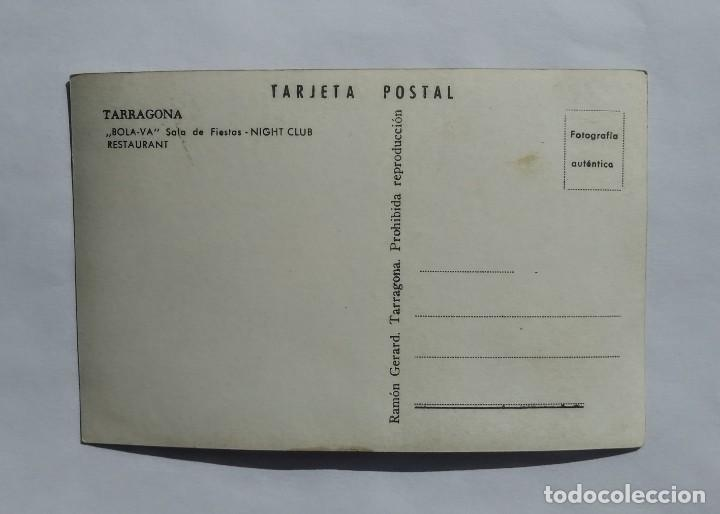 Fotografía antigua: TARRAGONA, BOLA VA SALA DE FIESTAS NIGHT CLUB RESTAURANT - Foto 2 - 135232518