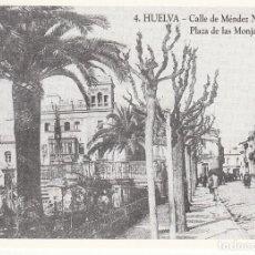 Fotografía antigua: REPRODUCCIÓN FOTOGRÁFICA 10*7 DE ANTIGUA POSTAL '4. HUELVA - C/ MÉNDEZ NÚÑEZ Y PLAZA DE LAS MONJAS'.. Lote 138103494