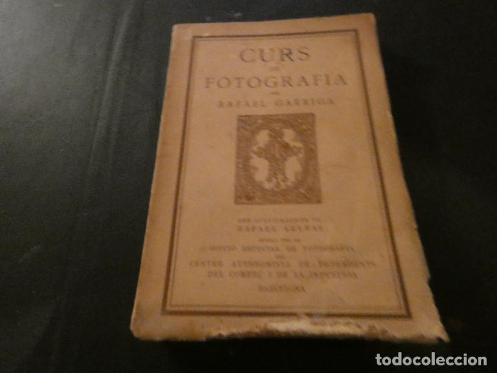 PRECIOSO LIBRO CURS DE FOTOGRAFIA RAFAEL GARRIGA EN CATALAN SOBRE 1920 PESA 260 GRAMOS (Fotografía Antigua - Tarjeta Postal)