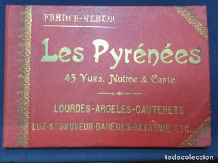 FRANCE-ALBUM - LES PYRENEES - 43 VUES - LOURDES-ARGELES-CAUTERETS… 43 VISTAS DE LOS PIRINEOS (Fotografía Antigua - Tarjeta Postal)
