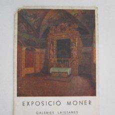 Fotografía antigua: ANTIGUA TARJETA POSTAL - EXPOSICIÓ MONER, GALERIES LAIETANES, BARCELONA - 1935 - EDITOR ROVIRA. Lote 219352546