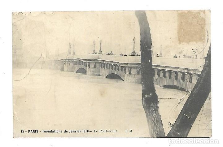 3501- PARIS.- INUNDACIONES 1910.-POSTAL ANTIGUA -LE PONT NEUF - DE 1910.CIRCU. (Fotografía Antigua - Tarjeta Postal)