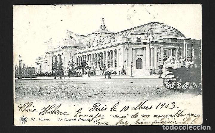 3501- PARIS.- ANTIGUA POSTAL- EL GRAN PALACIO - CIRCULADA EL 10- 3- 1.903 - SIN DIVIDIR (Fotografía Antigua - Tarjeta Postal)