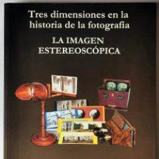 Fotografía antigua: HISTORIA DE LA FOTOGRAFIA ESTEREOSCÓPICA ¡¡OFERTA!! REGALO REP. TARJETA POSTAL DE ÉPOCA. Lote 223581480