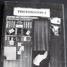 Fotografía antigua: PHOTOMATON. LIBRO DE FOTOGRAFIAS. AÑO 1977. UN CLASICO¡¡¡ENVIO GRATIS¡¡¡. Lote 37971934