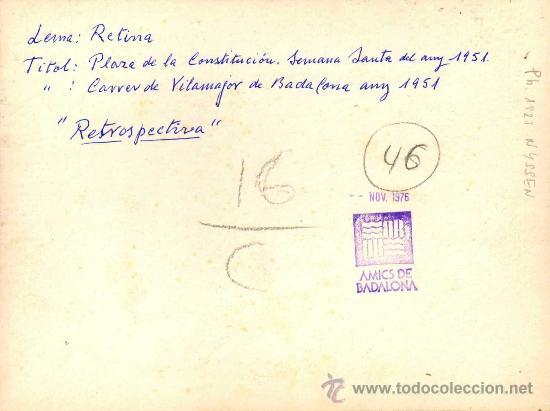 Fotografía antigua: BADALONA 1951 FOTOGRAFIA GELATINA DE PLATA DE CARLOS NYSSEN. LEMA:RETINA.PLAZA CONSTITUCIÓN-SEMANA - Foto 2 - 34264624