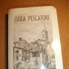 Fotografía antigua: 22 FOTOGRAFÍAS ARTÍSTICAS - ISOLA PESCATORI - ISLA DEL PESCADOR - ITALIA -. Lote 43227313