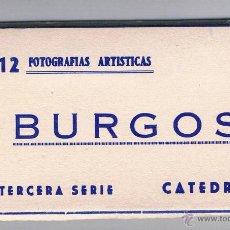 Fotografía antigua: 12 FOTOGRAFÍAS ARTÍSTICAS BURGOS TERCERA SERIE CATEDRAL. Lote 53339038